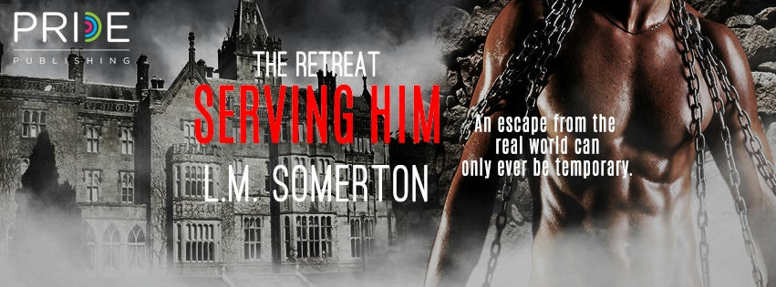 L.M. Somerton - Serving Him Banner