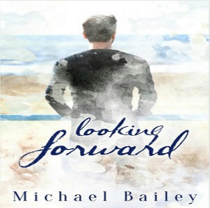 Michael Bailey - Looking Forward Square