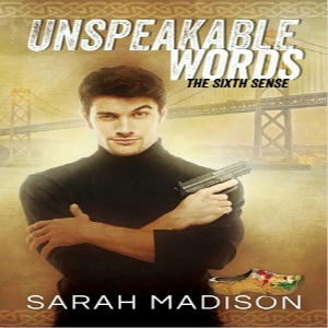 Sarah Madison - Unspeakable Words Square