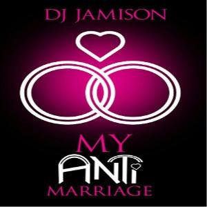 D.J. Jamison - My Anti-Marriage Square