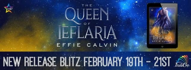 Effie Calvin - The Queen of Ieflaria Banner