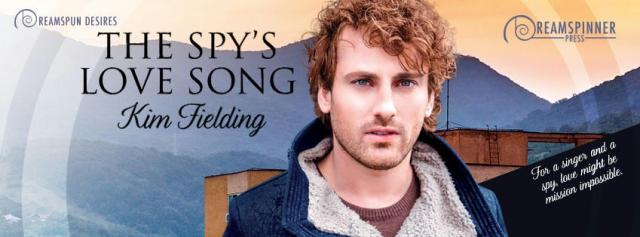Kim Fielding - The Spy's Love Song Banner