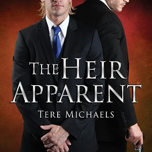 Tere Michaels - The Heir Apparent Square s