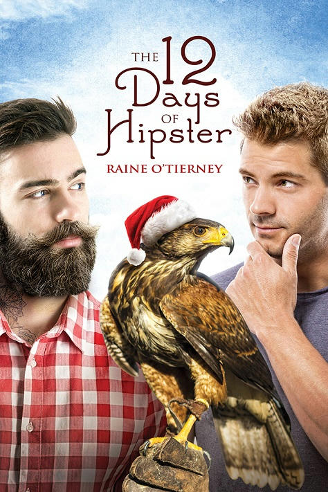 Raine O'Tierney - The 12 Days of Hipster Cover