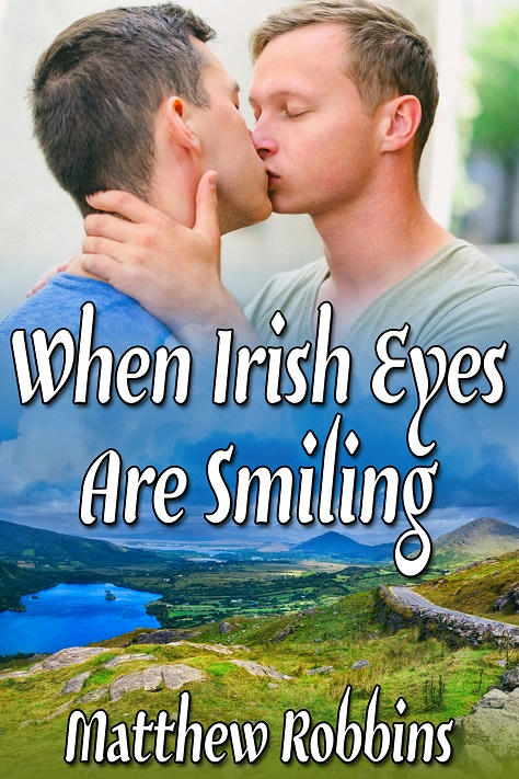 Matthew Robbins - When Irish Eyes Are Smiling Cover