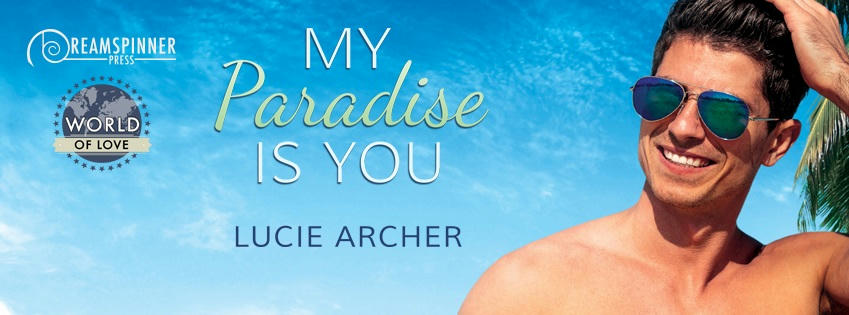 Lucie Archer - My Paradise is You Banner