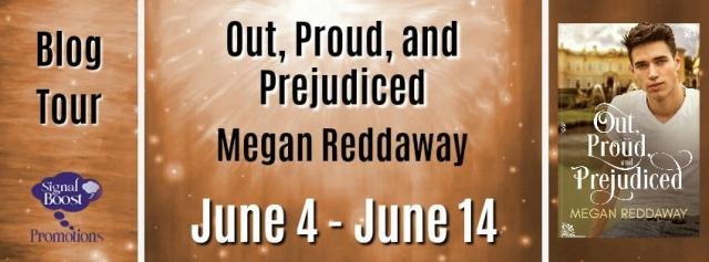 Megan Reddaway - Out, Proud, and Prejudiced BTBanner