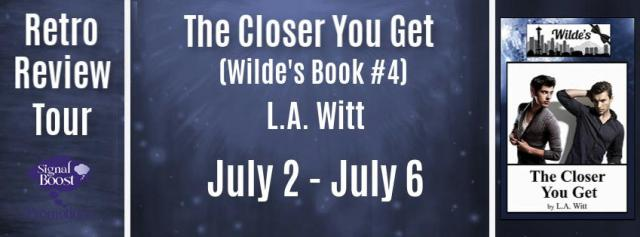 L.A. Witt - The Closer You Get RRTBanner