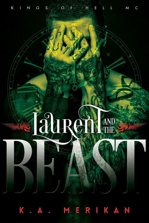 K.A. Merikan - Laurent and the Beast Cover