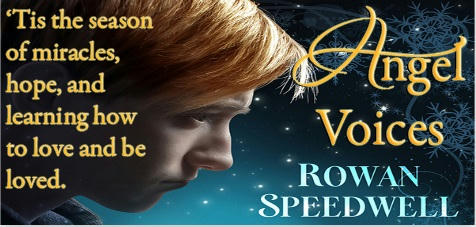 Rowan Speedwell - Angel Voices Banner 1