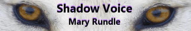 Mary Rundell - Shadow Voice BANNER