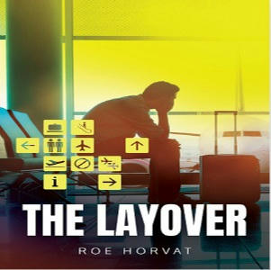 Roe Horvat - The Layover Square
