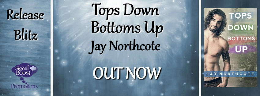 Jay Northcote - Tops Down Bottoms Up RBBanner