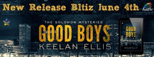 Keelan Ellis - Good Boys Banner