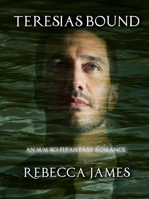 Rebecca James - Teresias Bound Cover
