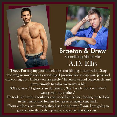 A.D. Ellis - Braeton & Drew Something About Him Teaser 03