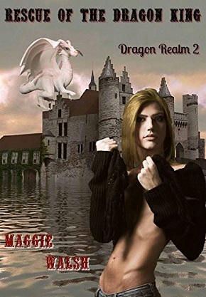 Maggie Walsh - Rescue of the Dragon King Cover