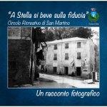 """""""A Stella si beve sulla fiducia"""": il libro fotografico dedicato al """"Circolo ricreativo di San Martino"""""""