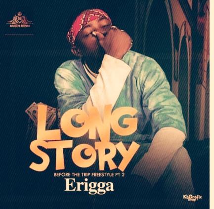 Freestyle: Erigga – Long Story
