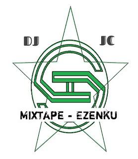 Mixtape: Dj Jc - Ezenku