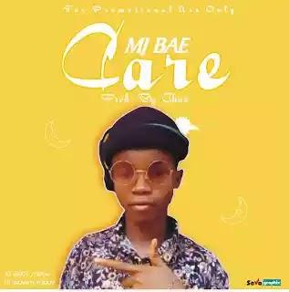 New Audio: MJ Bae - Care