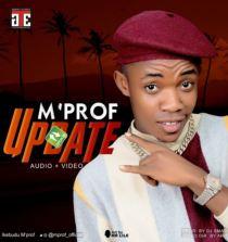 """Audio & Video: M'Prof – """"Update"""""""