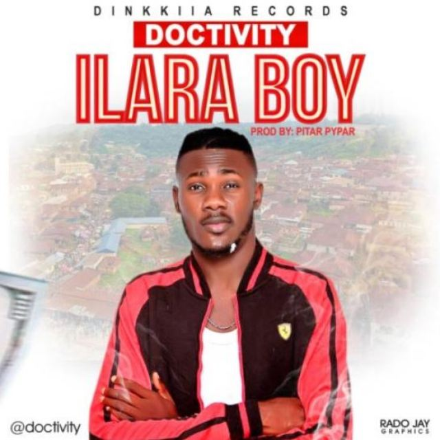 "Doctivity – ""Ilara Boy"""