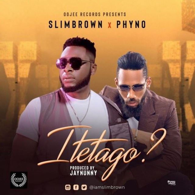 Video/Audio: Slim Brown Ft. Phyno – Itetago