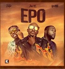 "Mp3 Download: Joe El – ""Epo"" ft Zlatan x Davido"
