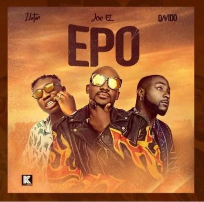 "Joe El – ""Epo"" ft Zlatan x Davido mp3 download"