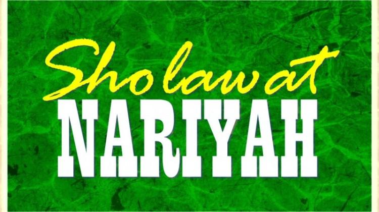 Bacaan Sholawat Nariyah, Hukum Mengamalkan & Manfaat Shalawat Nariyah