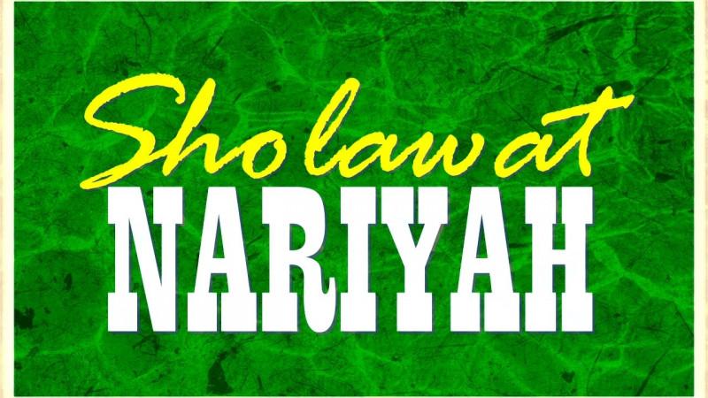 Bacaan Sholawat Nariyah Hukum Mengamalkan Manfaat