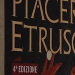 """""""Piacere Etrusco"""", per buongustai e intenditori"""
