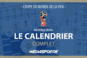 Coupe du monde 2018 : Téléchargez notre calendrier complet de la compétition
