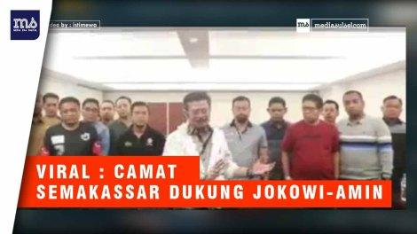 VIRAL:  Camat se-Makassar Dukung Jokowi-Amin