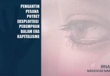 Pengantin Pesanan, Potret Eksploitasi Perempuan dalam Era Kapitalisme