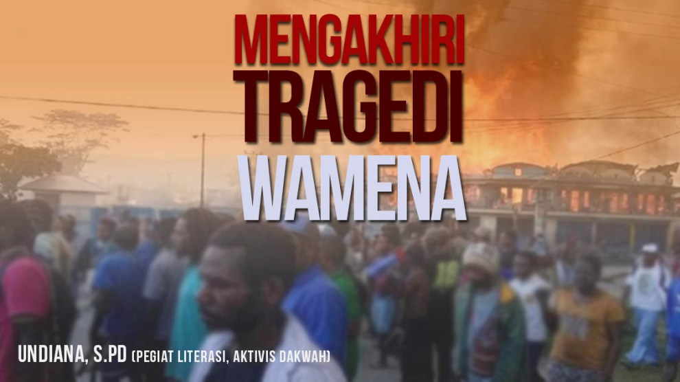 Mengakhiri Tragedi Wamena
