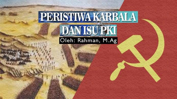Peristiwa Karbala dan Isu PKI
