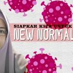Siapkah Kita Untuk New Normal?