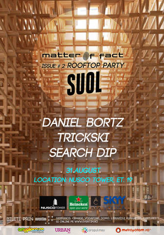 Matter of-Fact Issue 2 – Rooftop Party – Suol Night prezinta Daniel Bortz si Trickski