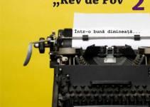 """A doua editie a atelierului de scriere creativa """"Rev de Pov"""""""