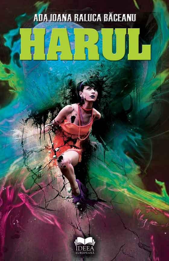 """Lansarea volumului """"Harul"""" - de Ada Ioana Raluca Baceanu @ Club A"""