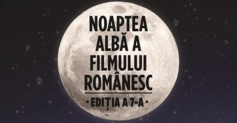 Noaptea Alba a Filmului Romanesc: 16 septembrie