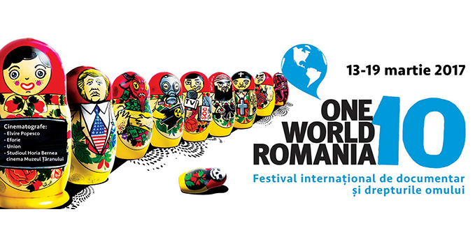 One World Romania | 13-19 martie 2017