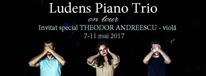 Ludens Piano Trio on Tour @ Sibiu | 7-11 mai 2017