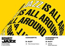 Bucharest Jazz Festival 2017 | 5 - 9 iulie | Editia a VI-a
