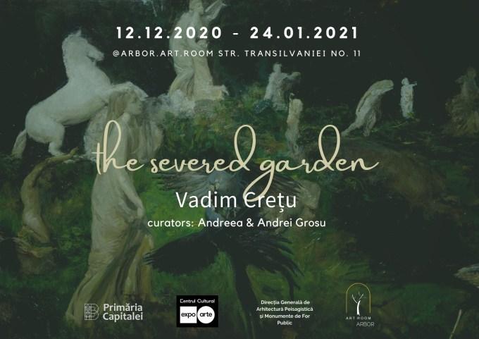 "Expozitie ""The Severed Garden"" by Vadim Cretu @ Arbor.art.room"