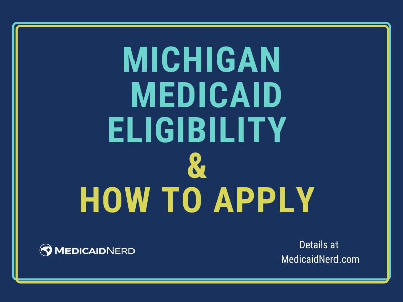 """""""How to Apply for Michigan Medicaid"""""""