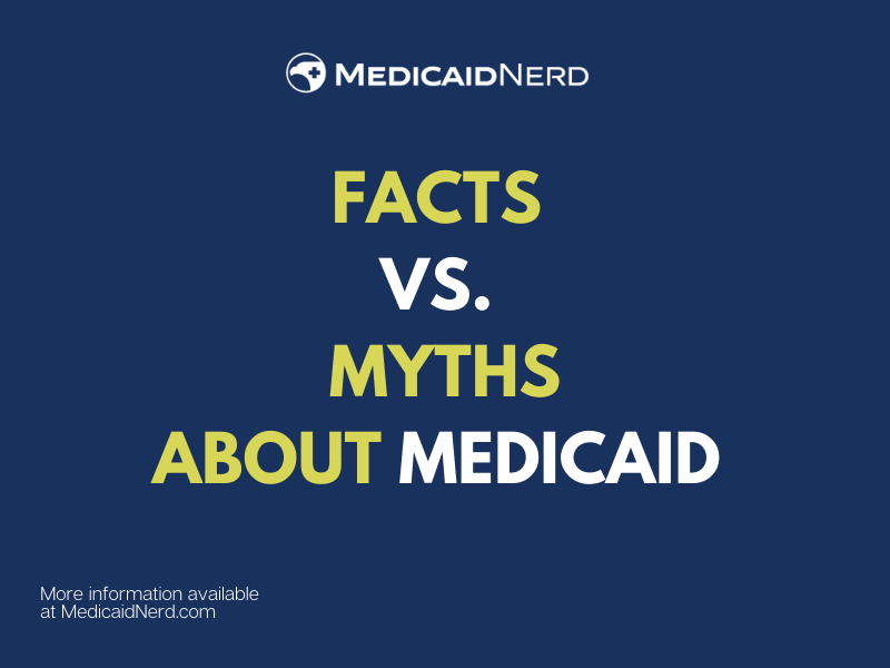 """""""Medicaid Facts Explained"""""""