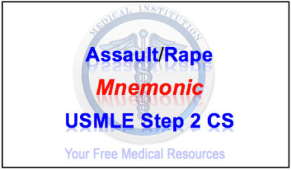 Assault Rape Mnemonic Best Usmle Step 2 Cs Mnemonics